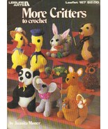 Craft Book Leasure Arts #167, More Critters to ... - $3.00