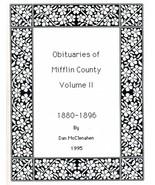 Obituaries of Mifflin County Volume II - $13.50