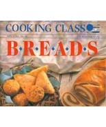 Cooking Class BREADS cookbook - $4.59