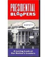 Presidential Bloopers (2000, VHS) - $2.99