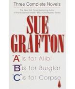 Three Complete Novels by Sue Grafton A, B, & C - $5.99