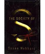 The Society of S, a Novel by Susan Hubbard  New... - $9.99