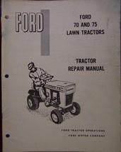 Ford 70, 75 Lawn Tractors Service/Repair Manual... - $15.00