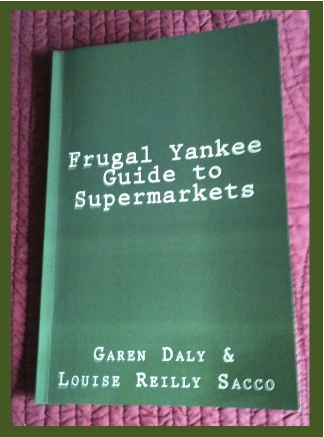 Frugal Yankee Guide to Supermarkets