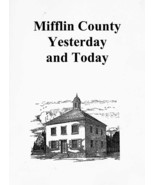 Mifflin County Yesterday and Today - $11.00