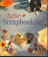 Better Scrapbooking - Vanessa-Ann  New Book Crafts - $8.99