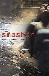 Smasher by Keith Raffel (2009)
