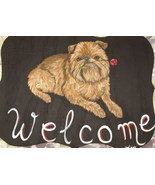 Brussels Griffon Dog Custom Painted Welcome Sig... - $35.00