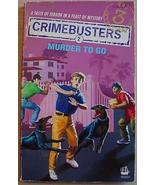 Three Investigators CRIMEBUSTERS MURDER TO GO A... - $4.95