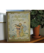 CHILD'S BOOK OF PRAYERS BEAUTIFUL PICTURES by M... - $14.99