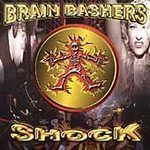 Brain Bashers Shock - Brain Bashers (CD 2000)