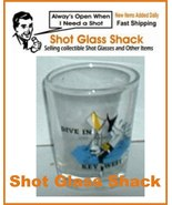 Key West Tourist Shot Glass    - $1.00