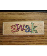 S.W.A.K. Rubber Wood Mounted Stamp ~ 2007 Kollette Hall