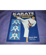 Karate Techniques and Tactics by Pierre Blot (2... - $4.99