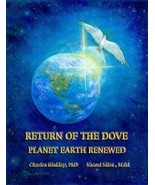 Return of the Dove, Planet Earth Renewed [Paper... - $39.60
