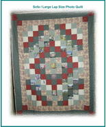 *Customized Photo Memory Lap or Sofa Size Quilt*  - $150.00