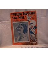 The Melody That Made You Mine Vintage 1925 Shee... - $7.00