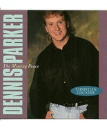 Dennis Parker CD The Missing Peace 