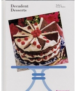 Decadent Desserts: Today's Great Tastes from Tu... - $4.99