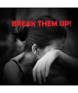 BREAK THEM UP SPELL END RELATIONSHIPS 100% SAFE... - $15.00