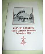 1995-96 Trinity Lutheran Seminary Catalog Colum... - $2.99