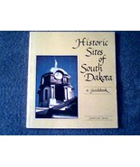 Historic Sites of South Dakota: A Guidebook - $3.00