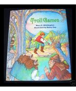 Troll Games by Mary K Whittington H/C D/J - $4.00