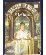 Master of None by N. Lee Wood - $3.50