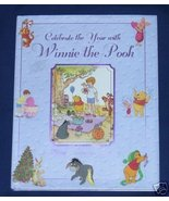 Celebrate the Year with Winnie the Pooh H/C - $7.00