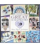 Great Scrapbooks Idea's, Tips and Techniques  G... - $6.99