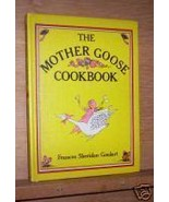 The Mother Goose Cookbook by Frances Sheridan G... - $7.00