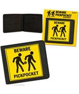 Beware Pickpocket Deluxe Wallet - $4.99
