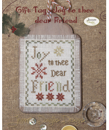 Joy To Thee Dear Friend Gift Tag cross stitch c... - $5.40