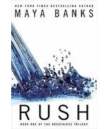 Rush (Book 1 in The Breathless Trilogy) by Maya... - $8.00