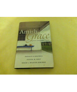 Amish Grace : How Forgiveness Transcended a Tra... - $3.99