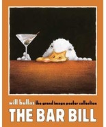 The Bar Bill by Will Bullas Comical Poster Pape... - $33.00