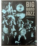 Big Band Jazz 1974 First Edition HC/DJ Syncopat... - $15.00