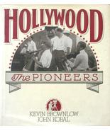 Hollywood - The Pioneers Silent Movie Era HC/DJ... - $10.00