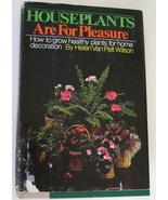 Book, Houseplants are for Pleasure - $5.00