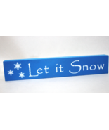 Let is Snow - Winter Christmas Wooden Decoratio... - $6.50
