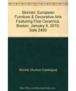 Skinner: European Furniture & Decorative Arts F... - $25.00
