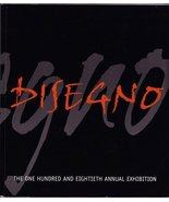 Disegno: The One Hundred and Eightieth Annual E... - $25.00