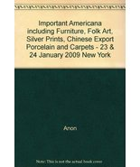 Important Americana including Furniture, Folk A... - $18.00