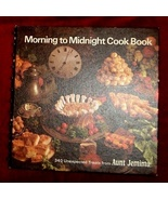 Morning to Midnight Cook Book Aunt Jemima 340 U... - $8.00