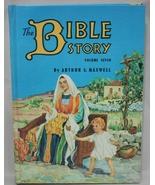 The Bible Story Volume 7 seven Arthur Maxwell - $9.95