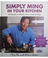 SIMPLY MING IN YOUR KITCHEN 80 RECIPES TO WATCH... - $15.00