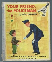 YOUR FRIEND,THE POLICEMAN;A Ding Dong School Bo... - $19.99