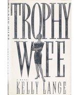 Trophy Wife Kelly Lange - $7.59