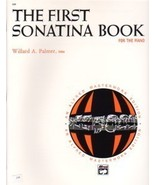The First Sonatina Book For The Piano Willard P... - $6.95