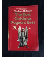 The Best Christmas Pageant Ever Barbara Robinso... - $4.00